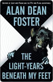 Light-Years Beneath My Feet (Taken 2)  by  Alan Dean Foster