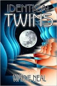 Identical Twins  by  Wayne Neal