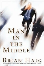 Man In The Middle (Sean Drummond, #6)  by  Brian Haig