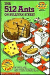 The 512 Ants on Sullivan Street  by  Carol A. Losi
