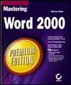 Mastering Word 2000 Premium Edition  by  Michael Miller