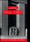 The Civic Architecture of Paul Cret  by  Elizabeth Greenwell Grossman