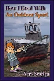 How I Lived with an Outdoor Sport  by  Vera Searles