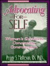 Advocating for Self  by  Peggy Matteson