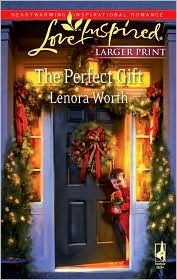The Perfect Gift Lenora Worth