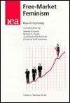 Free-Market Feminism David  Conway