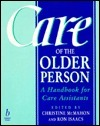 Care of the Older Person: A Handbook for Care Assistants  by  Christine Macmahon