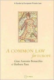A Common Law for Europe Gian Antonio Benacchio