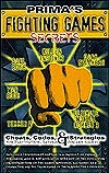 Fighting Games Secrets (Secrets of the Games Series.)  by  Pcs