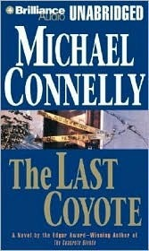 Last Coyote, The Michael Connelly