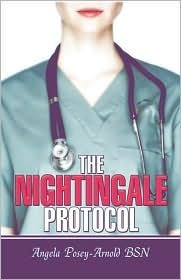 The Nightingale Protocol Angela Posey-Arnold