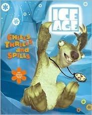 Ice Age: Chills, Thrills, and Spills: Sids Subzero Survival Skills Michael Teitelbaum