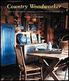 Country Woodworker: How to Make Rustic Furniture, Utensils, and Decorations Jack Hill