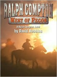 West of Pecos  by  Ralph Compton