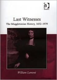 Last Witnesses: The Muggletonian History, 1652 1979  by  William Lamont
