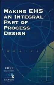 Making EHS an Integral Part of Process Design Arthur D. Little