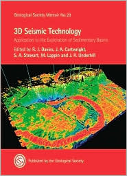 3D Seismic Technology: Application to the Exploration of Sedimentary Basins Geological Society of London