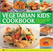 The Vegetarian Kids Cookbook: Fresh, Fun Food, Shown in 350 Step-By-Step Photographs Roz Denny