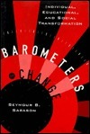 Barometers of Change: Individual, Educational, and Social Transformation  by  Seymour B. Sarason
