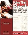Doing Their Best: Encouraging Children to Earn Good Grades  by  Marg Eberts