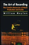 Art of Recording William Moylan