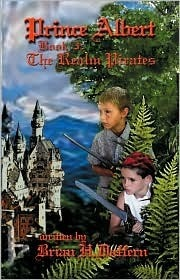 Prince Albert the Realm Pirates: Prince Albert Series-Book 3 Brian Daffern