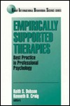Empirically Supported Therapies: Best Practice in Professional Psychology Keith S. Dobson