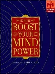 Mensa Boost Your Mind Power  by  Cindy Legon