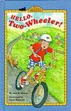 Hello, Two-Wheeler!  by  Jane B. Mason
