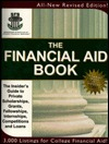 The Financial Aid Book: The Insiders Guide to Private Scholarships, Grants, and Fellowships Studenic Ac