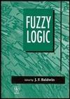Fuzzy Logic J.F. Baldwin