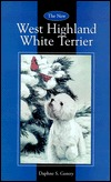 The New West Highland White Terrier Daphne S. Gentry
