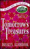 Tomorrows Treasures  by  Rosalyn Alsobrook