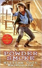 Powder Smoke William Colt MacDonald