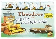 Theodore and the Big Harbor Race (Move-Along Board Book) Kerry Milliron