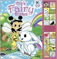 Ellas Fairy Dream  by  Amy Bauman