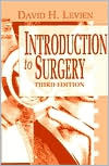 Introduction to Surgery  by  David H. Levien