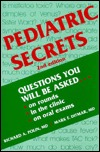 Pediatric Secrets: A Hanley & Belfus Publication  by  Richard A. Polin