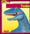 Looking At... Troodon: A Dinosaur from the Cretaceous Period  by  Laurence Anthony