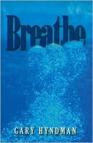 Breathe  by  Gary Hyndman