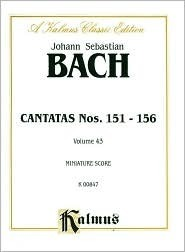 Cantatas No. 151-156: Miniature Score (German Language Edition), Miniature Score  by  Johann Sebastian Bach