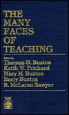 The Many Faces of Teaching Thomas H. Buxton