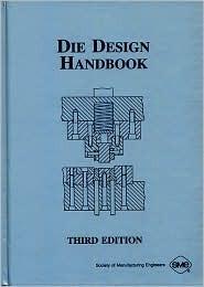 Die Design Handbook David A.     Smith