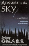 Answer in the Sky...Almost: Confessions of an Astrologer Sydney Omarr