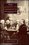 From Jacobite to Conservative  by  James J. Sack
