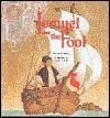 Lemuel the Fool  by  Myron Uhlberg