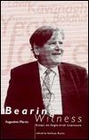 Bearing Witness: Essays on Anglo-Irish Literature Augustine Martin