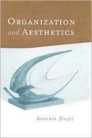 Organization and Aesthetics  by  Antonio Strati