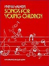 Mary Lu Walkers Songs for Young Children  by  Mary Lu Walker