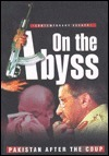On the Abyss: Pakistan After the Coup  by  Tariq Ali